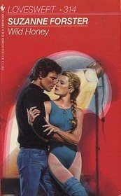 Wild Honey (Loveswept) by Suzanne Forster (1989-03-05)