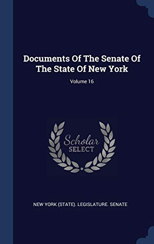 Documents of the Senate of the State of (York Senat State New)
