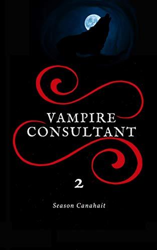 Vampire Consultant: La Guerre de l'Ombre par Season Canahait