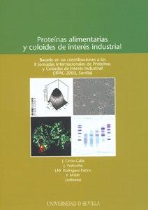 Proteínas alimentarias y coloides de interés industrial (Colección Actas) por J. Giron-Calle