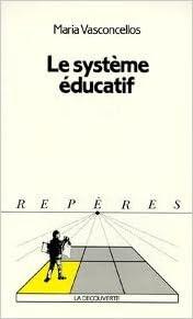 Livre gratuits en ligne Le système éducatif pdf
