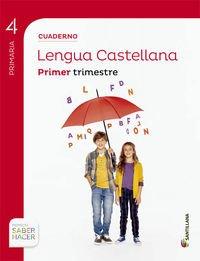 CUADERNO LENGUA 4 PRIMARIA 1 TRIM SABER HACER - 9788468029573