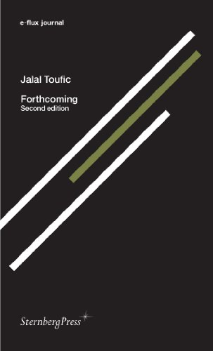 Jalal Toufic - Forthcoming Second edition. e-flux journal