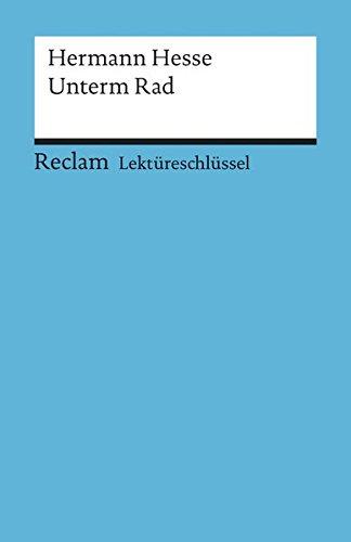 Hermann Hesse: Unterm Rad. Lektüreschlüssel