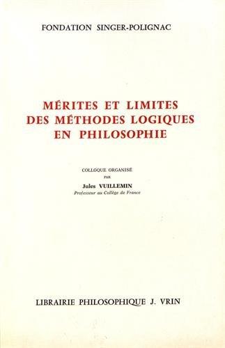 Mérites et limites des méthodes logiques en philosophie