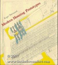 Modern Housing Prototypes by Roger Sherwood (1979-01-15)