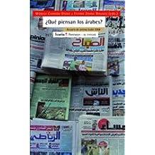 ¿Qué piensan los árabes?: Anuario de prensa árabe 2008 (Antrazyt)
