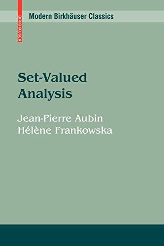 Set-Valued Analysis (Modern Birkhäuser Classics)