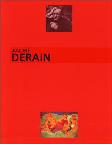 ANDRE DERAIN, LE PEINTRE DU TROUBLE MODERNE. Exposition, Musée d'art moderne de la ville de Paris, 18 nov. 1994-19 mars 1995 par Collectif