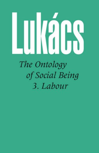 Ontology of Social Being: Pt. 3: Labour: 003
