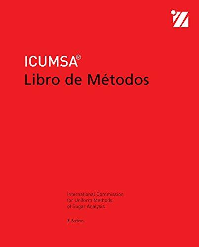 Libro de Métodos ICUMSA 2017: incluye suplementos 2007, 2009, 2011, 2013, 2015, 2017