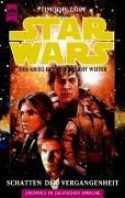 Star Wars, Schatten der Vergangenheit