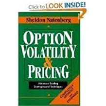 Option Volatility & Pricing: Advanced Trading Strategies and Techniques by Sheldon Natenberg (1994-05-03)