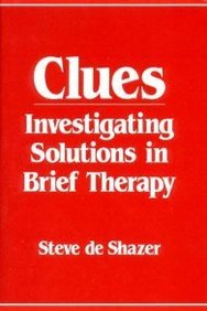 clues-investigating-solutions-in-brief-therapy