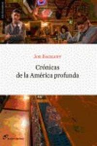 Cronicas De La America Profunda (Sin Fronteras) por Joe Bageant
