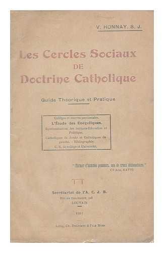 Les cercles sociaux de doctrine catholique : guide theorique et pratique