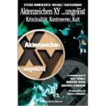 Aktenzeichen XY... ungelöst: Kriminalität, Kontroverse, Kult