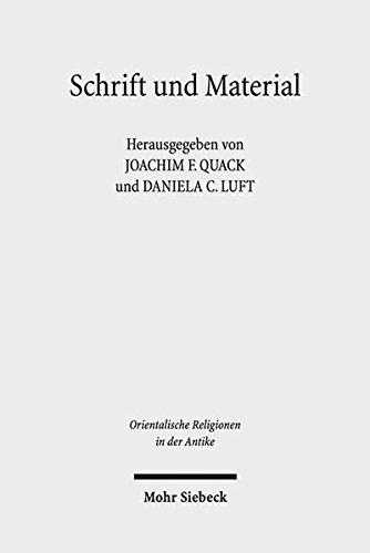 Schrift und Material: Praktische Verwendung religiöser Text- und Bildträger als Artefakte im Alten Ägypten (Orientalische Religionen in der Antike)