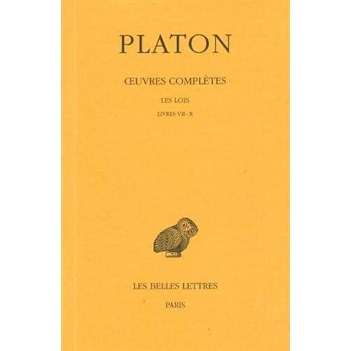 Platon, tome 12, 1re partie. Les Lois, livres VII-X