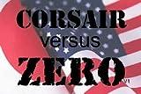 Corsair Versus Zero - WWII Color Gun Camera Movies - Volume 1