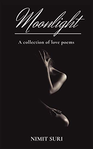 Moonlight - A collection of love poems