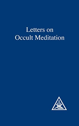 Letters on Occult Meditation by Alice A. Bailey (1997-06-01)
