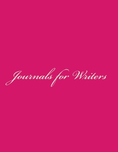 Journals for Writers: Classic Lined Pages for Writers Journal (Bright Pink Cover) Option - ON SALE NOW - JUST $6.99: Volume 4 por Matthew Harper