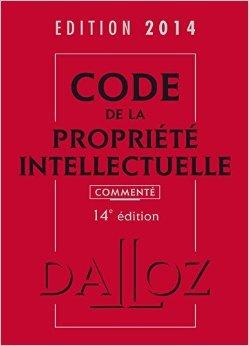 Code de la propriété intellectuelle 2012, commenté - 12e éd.: Codes Dalloz Professionnels de Pierre Sirinelli,Sylviane Durrande,Antoine Latreille ( 25 janvier 2012 )