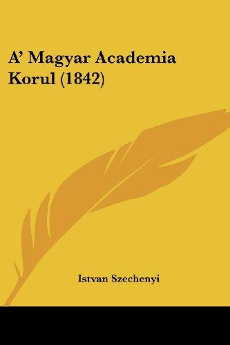 A' Magyar Academia Korul (1842)