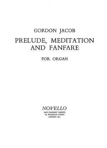 jacob-prelude-meditation-and-fanfare-for-organ-partitions-pour-orgue