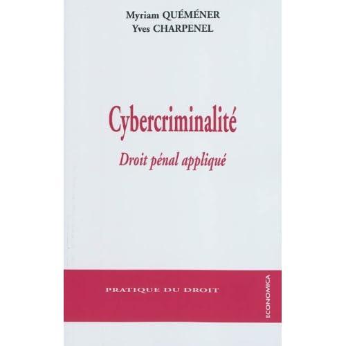 Cybercriminalité - droit pénal appliqué