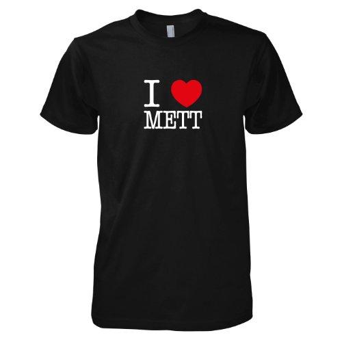 TEXLAB - I love Mett - Herren T-Shirt Schwarz