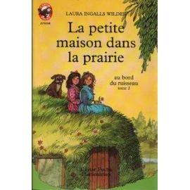La Petite Maison Dans La Prairie Tome 2 Au Bord Du Ruisseau [Pdf/ePub] eBook