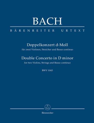 Konzert fr zwei Violinen, Streicher und Basso continuo d-Moll BWV 1043