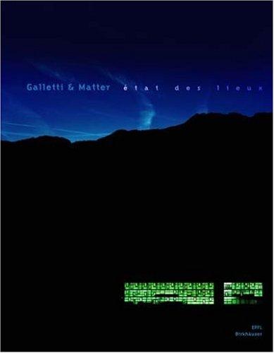 Galleti & matter - Etat des lieux
