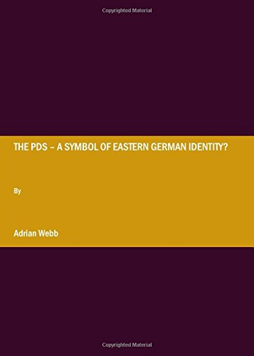 The PDS - a Symbol of Eastern German Identity? por Adrian Webb