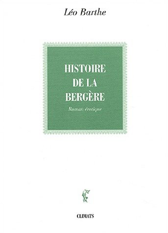 Histoire de la bergère par Léo Barthe