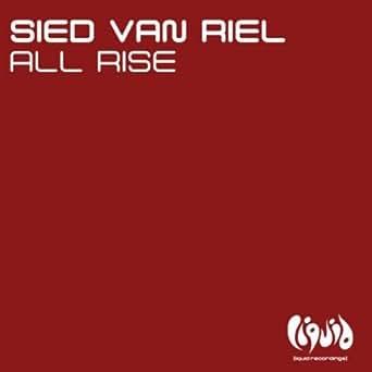 Sied van Riel - All Rise