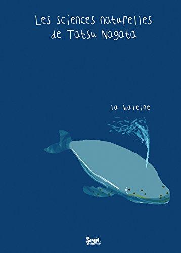 La Baleine. Les sciences naturelles de Tatsu Nagata