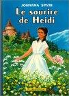 LE SOURIRE DE HEIDI par Johanna Spyri