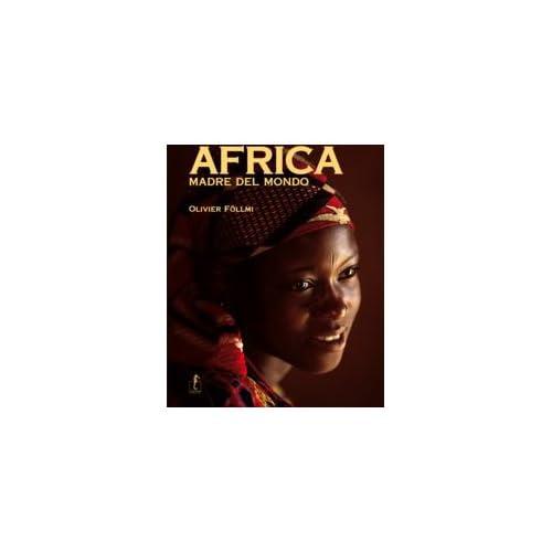Africa, Madre Del Mondo