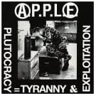 Plutocracy Equals Tyranny & Exploitation by Apple