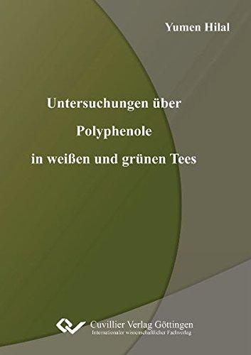 Untersuchungen über Polyphenole in weißen und grünen Tees