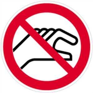 Aufkleber Verbotszeichen Hineinfassen verboten 10cm Ø