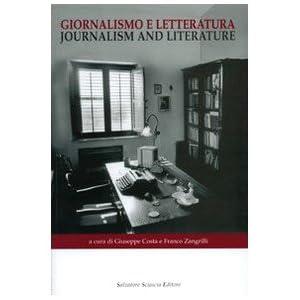 Giornalismo e letteratura. Simposio tra due mondi-