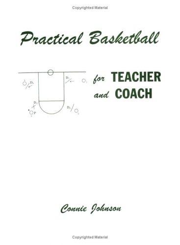 Practical Basketball for Teacher and Coach por Connie Johnson