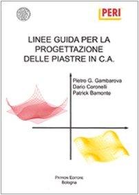 Linee guida per la progettazione delle piastre in c.a. (Italienisch Piastra)