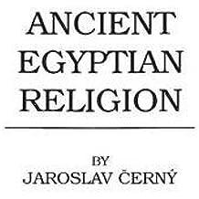 Ancient Egyptian Religion (Hutchinson's University Library. World Religions)