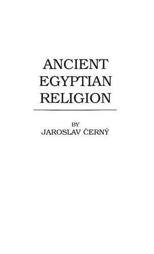 Ancient Egyptian Religion (Hutchinson's University Library. World Religions) por Diane Kincaid Blair