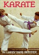 Karate (First Book Series) by Larry Dane Brimner (1988-03-01)